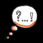 Je pose des questions et je suis souvent surprise par les réponses de mes clients.